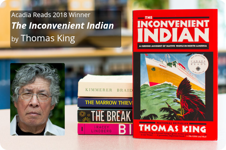 Acadia Reads 2018 winner: 'The Inconvenient Indian' by Thomas King